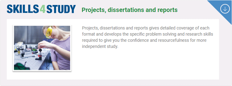 Skills4StudyCampus: Projects, dissertations and reports