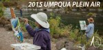 Umpqua Valley Arts Association Call to Artists for Umpqua Plein Event and Show 2015