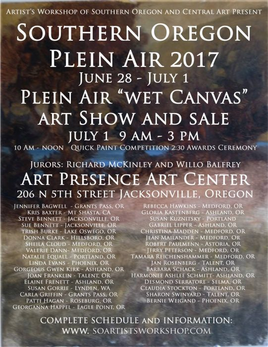 Artists Workshop July 1, 2017 Plein Air Event Show and Sale at ARt Presence ARt Center, Jacksonville, Oregon