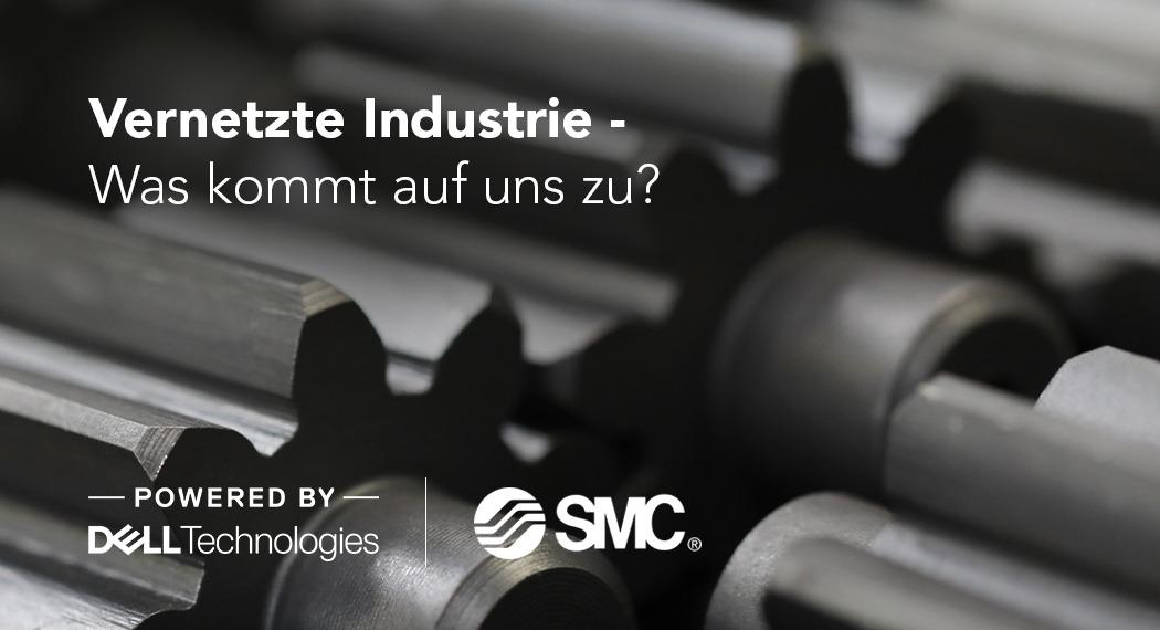 Wie Dell und SMC der vernetzten Industrie entgegentreten
