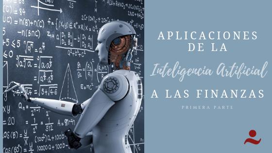 Inteligencia Artificial a Finanzas