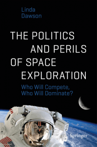 linda-dawson-book-cover-the-politisc-and-perils-of-space-exploration