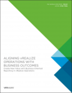 Aligning vRealize Operations with Business Outcomes White Paper