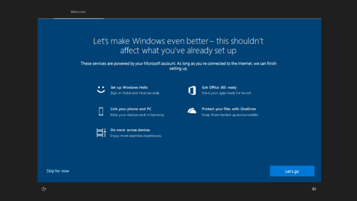 """Full screen setup window saying """"Let's make Windows even better – this shouldn't affect what you've already set up."""