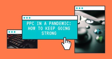 PPC in a pandemic_ How to keep Going Strong