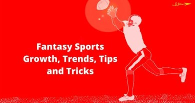 Fantasy Sports Experience - Growth, Trends, Tips, and Tricks