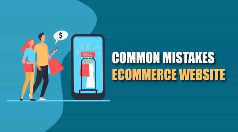 9 Common Mistakes eCommerce Website Owners make & How To Prevent Them