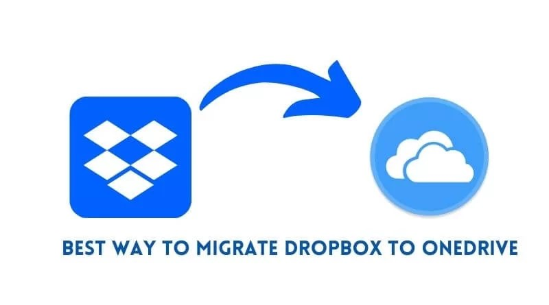 Best Way to Migrate Dropbox to OneDrive