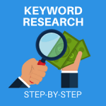 Keyword Research: 3 Simple Steps to Find the Best Ones