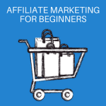 Affiliate Marketing for Beginners: 5 Simple Steps to Make Money