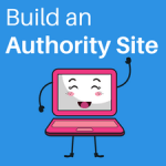An Authority Site will Make You Money