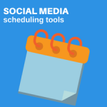 Best Tools for Social Media Scheduling