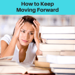 How to Get Motivated and Keep Moving Forward