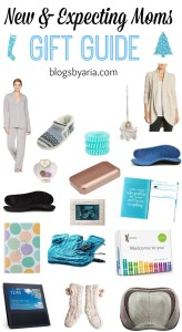 Gift Guide for New and Expecting Moms