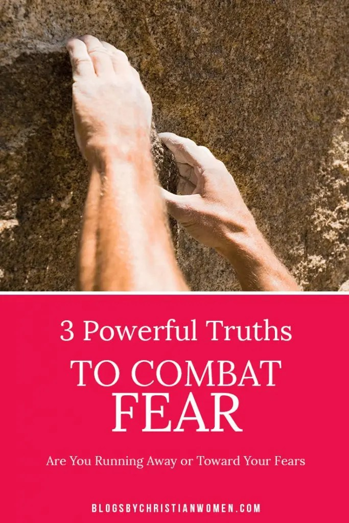 How to Combat Your Fears