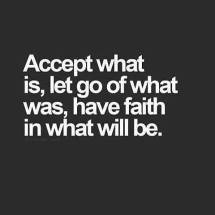 Accept - Let Go - Have Faith