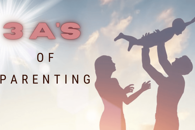 3A's of Parenting