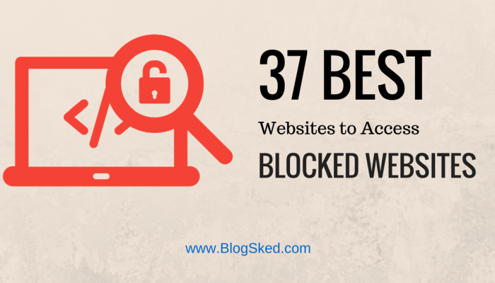 Best 37 Free Proxy Sites to Access Blocked Websites