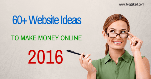 Website Ideas to Make Good Money Online for 2018