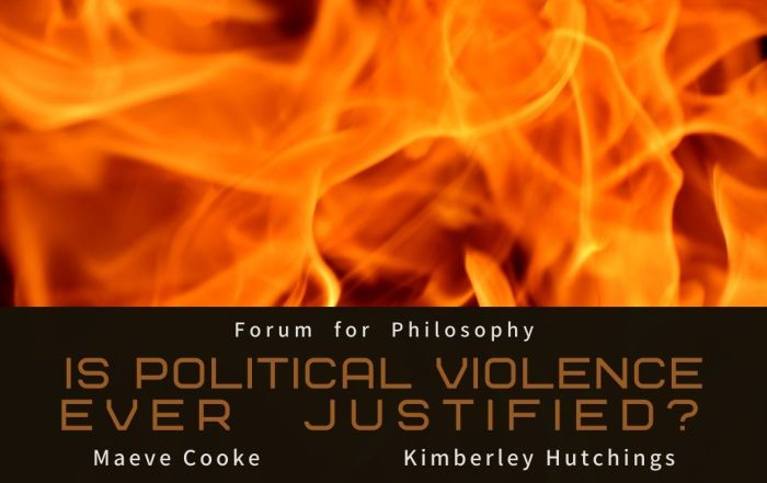 From the vaults: Is Political Violence Ever Justified?