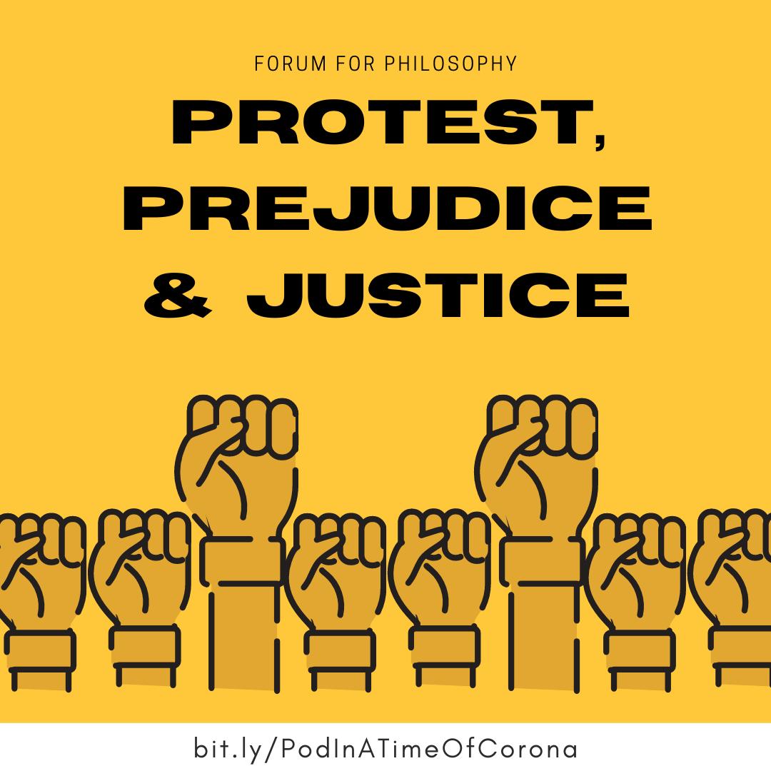 Protest, Prejudice, and Justice