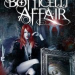Coming VERY soon: THE BOTTICELLI AFFAIR by Traci L. Slatton