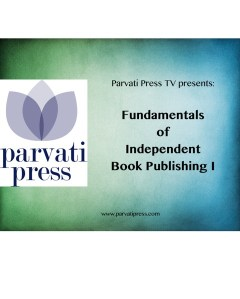 First Parvati TV Video: Fundamentals of Independent Publishing I