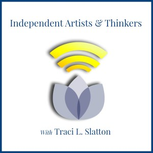Independent Artists & Thinkers, a BlogtalkRadio show