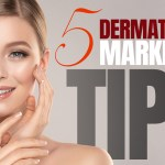 Best 4 Methods To Save Money on Your Dermatology Marketing
