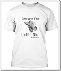 Cowboys Fan Until I Die