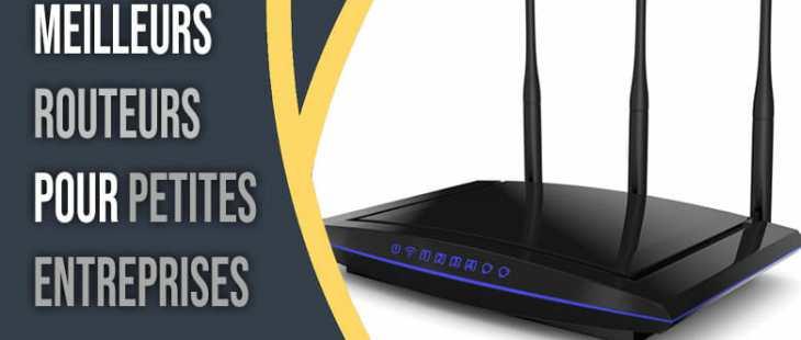 routeurs pour petites entreprises