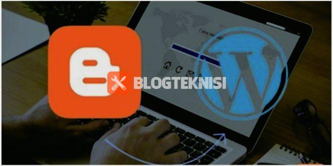 BlogTeknisi Migrasi dari Blogger ke WordPress