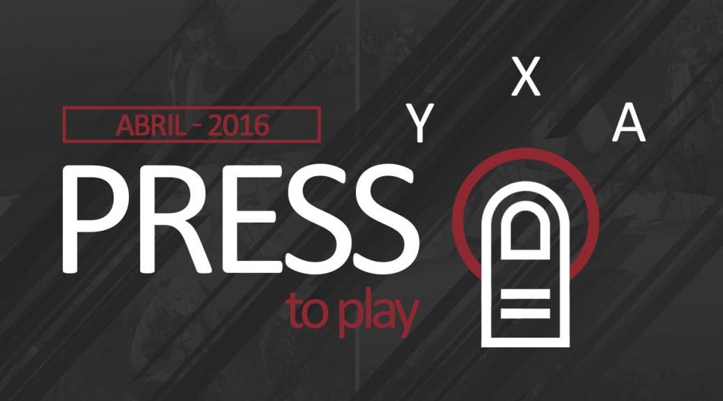 Press B to play - Abril 2016