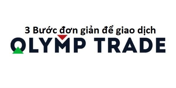 3-buoc-don-gian-de-thu-loi-nhuan-ben-vung-tai-olymp-trade