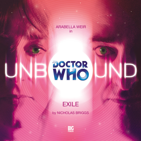 DOCTOR WHO - UNBOUND - EXILE (c) BIG FINISH