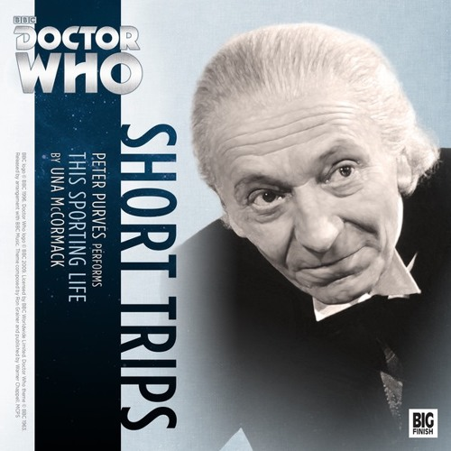 Big Finish – Doctor Who – Short Trips - This Sporting Life