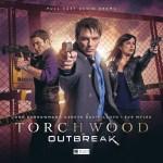 Torchwood - Outbreak - Big Finish