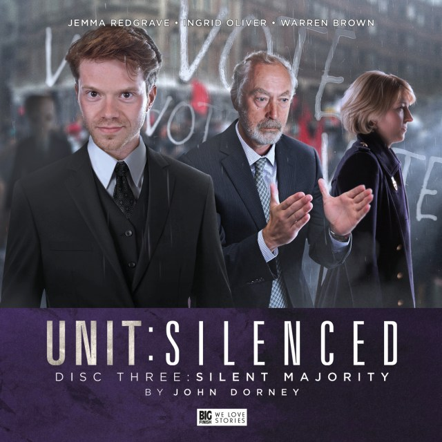 BIG FINISH - UNIT - SILENCED - SILENT MAJORITY BY JOHN DORNEY