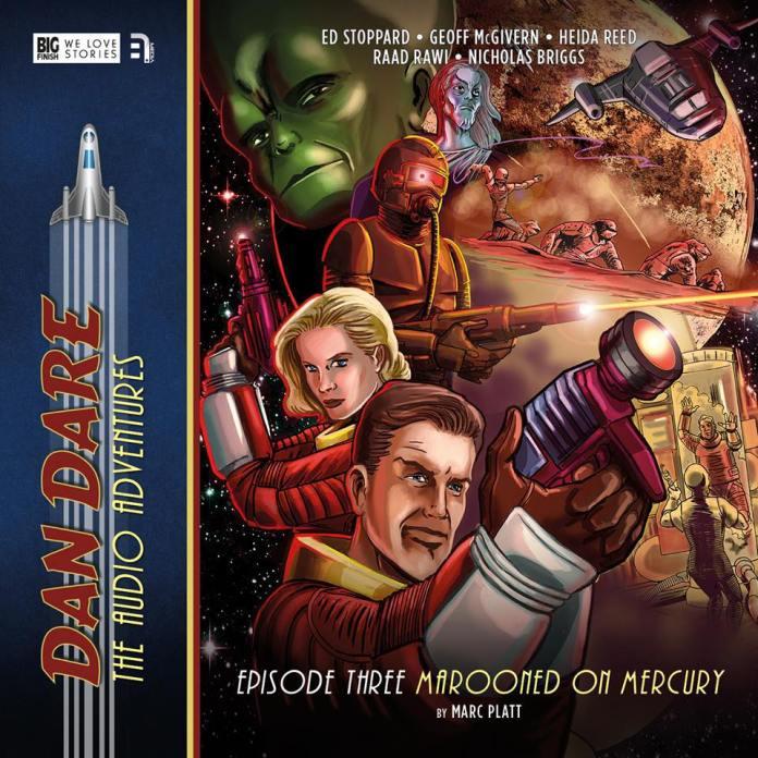 BIG FINISH - Dan Dare - Marooned on Mercury by Mark Platt