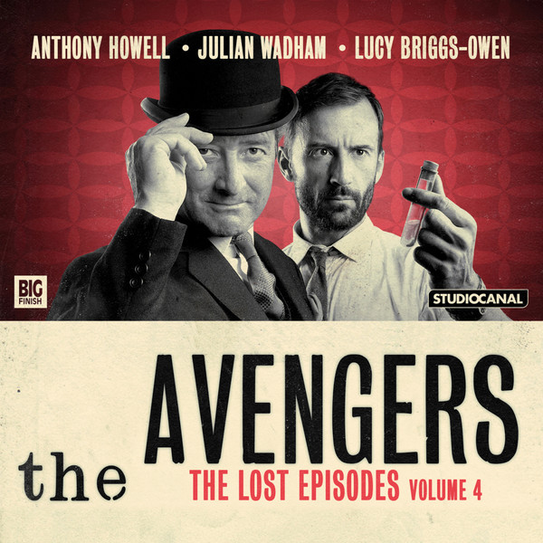 BIG FINISH - THE AVENGERS - THE LOST EPISODES VOLUME 04
