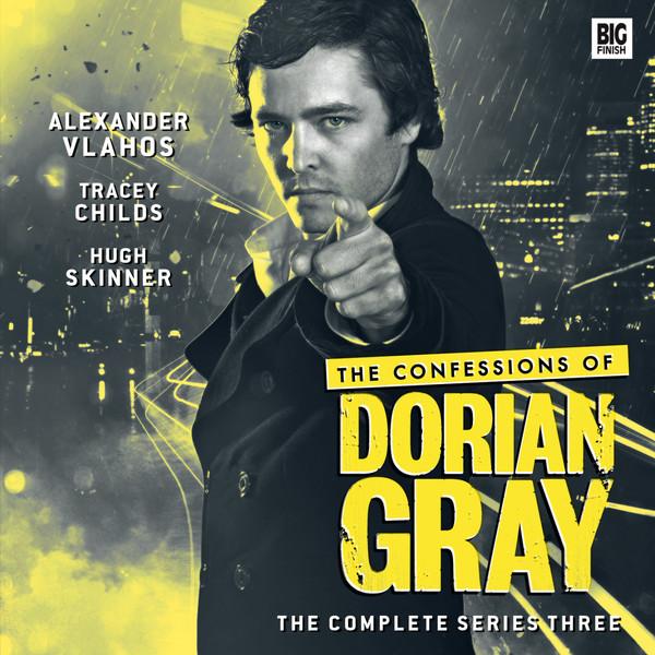 BIG FINISH - THE CONFESSIONS OF DORIAN GRAY SERIES 03