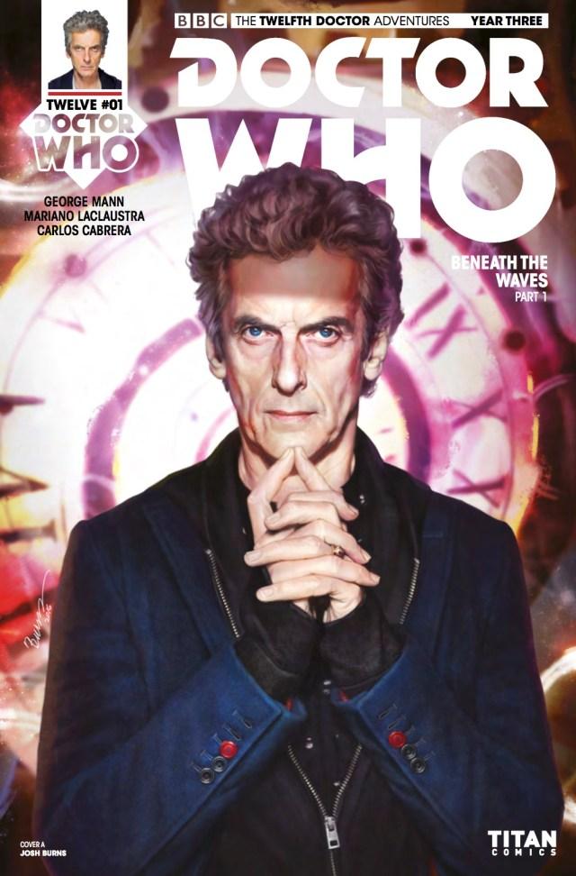 TITAN COMICS - DOCTOR WHO: TWELFTH DOCTOR YEAR THREE #1 - Cover A: Josh Burns