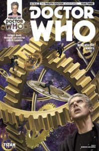 TITAN COMICS - DOCTOR WHO: TWELFTH DOCTOR YEAR THREE #1 - Cover D: Mariano Laclaustra