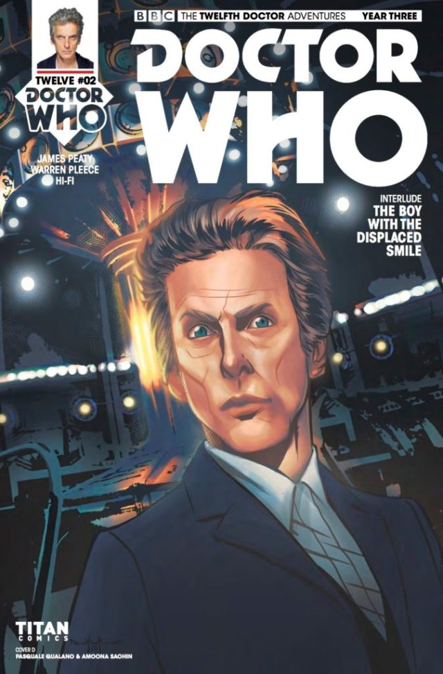DOCTOR WHO: TWELFTH DOCTOR YEAR 3 #2 COVER D - Pasquale Qualano & Amoona Saohin