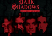 DARK SHADOWS – DREAMS OF LONG AGO