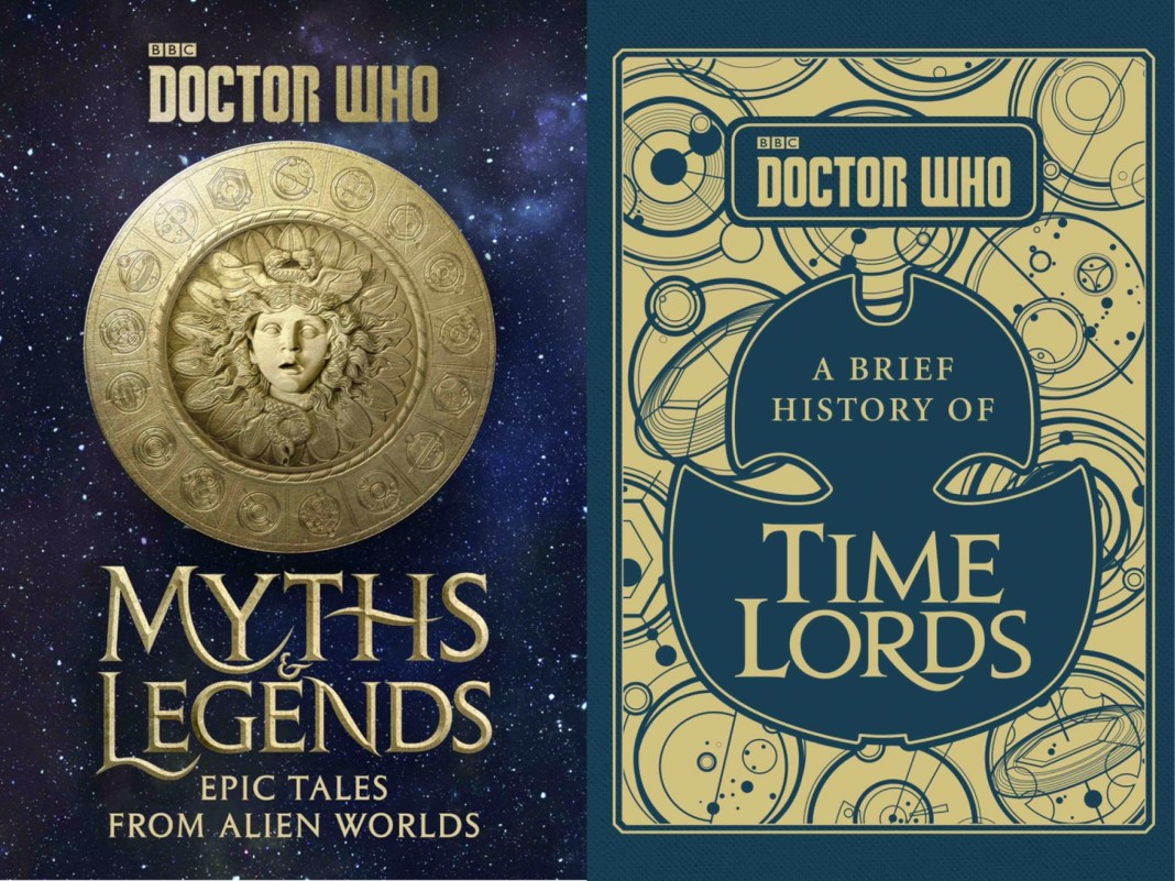 DOCTOR WHO: MYTHS AND LEGENDS & Doctor Who: A Brief History of Time Lords - BBC BOOKS