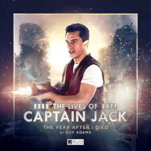 BIG FINISH - THE LIVES OF CAPTAIN JACK - THE YEAR AFTER I DIED