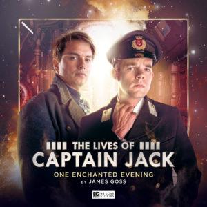 BIG FINISH - THE LIVES OF CAPTAIN JACK - ONE ENCHANTED EVENING