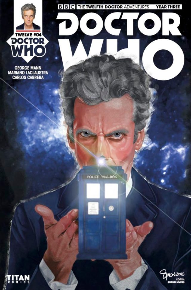 TITAN COMICS - DOCTOR WHO: TWELFTH DOCTOR YEAR 3 #4- Cover A: Simon Myers
