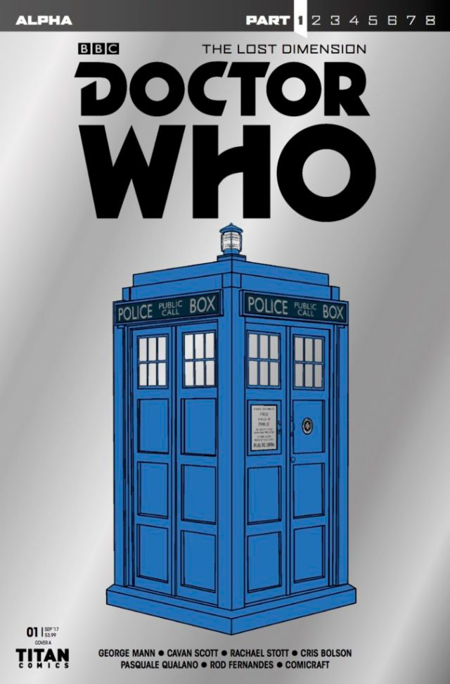 DOCTOR WHO: THE LOST DIMENSION - ALPHA - COVER A: FIFTH INK METALLIC TARDIS COVER